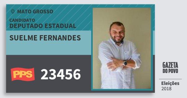 Santinho Suelme Fernandes 23456 (PPS) Deputado Estadual | Mato Grosso | Eleições 2018