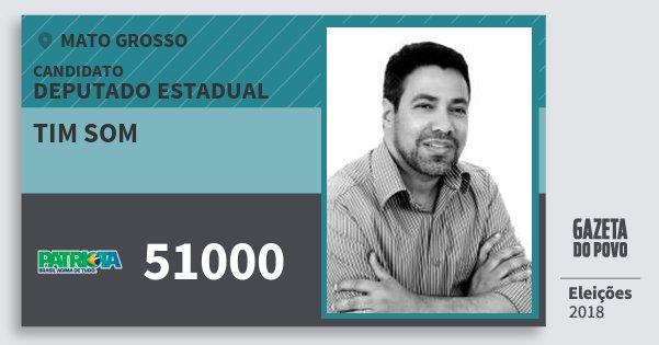 Santinho Tim Som 51000 (PATRI) Deputado Estadual | Mato Grosso | Eleições 2018