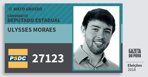 Santinho Ulysses Moraes 27123 (DC) Deputado Estadual | Mato Grosso | Eleições 2018