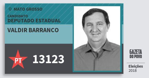 Santinho Valdir Barranco 13123 (PT) Deputado Estadual | Mato Grosso | Eleições 2018