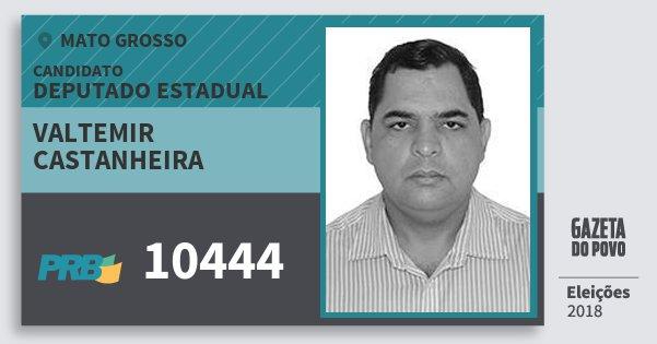 Santinho Valtemir Castanheira 10444 (PRB) Deputado Estadual | Mato Grosso | Eleições 2018