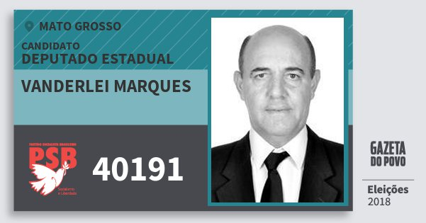 Santinho Vanderlei Marques 40191 (PSB) Deputado Estadual | Mato Grosso | Eleições 2018