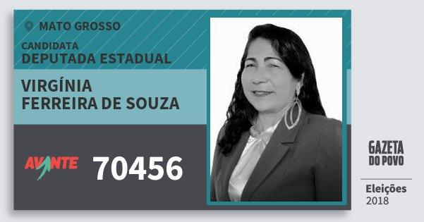 Santinho Virgínia Ferreira de Souza 70456 (AVANTE) Deputada Estadual | Mato Grosso | Eleições 2018