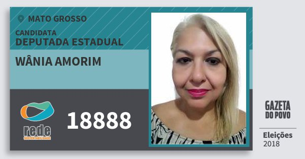 Santinho Wânia Amorim 18888 (REDE) Deputada Estadual | Mato Grosso | Eleições 2018