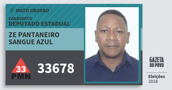 Santinho Ze Pantaneiro Sangue Azul 33678 (PMN) Deputado Estadual   Mato Grosso   Eleições 2018