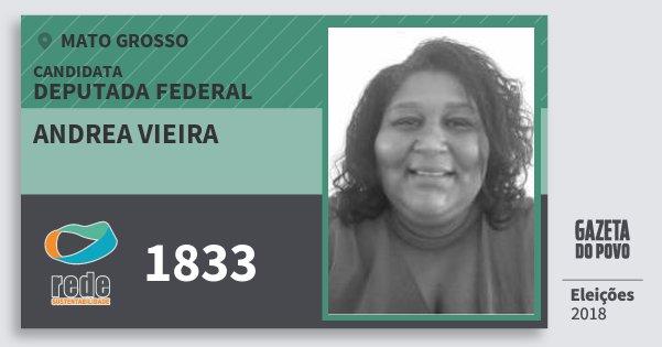 Santinho Andrea Vieira 1833 (REDE) Deputada Federal | Mato Grosso | Eleições 2018
