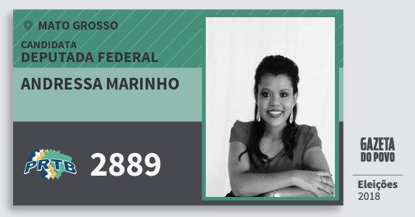 Santinho Andressa Marinho 2889 (PRTB) Deputada Federal   Mato Grosso   Eleições 2018