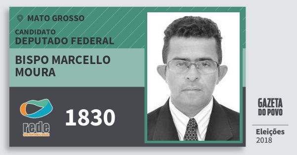 Santinho Bispo Marcello Moura 1830 (REDE) Deputado Federal | Mato Grosso | Eleições 2018