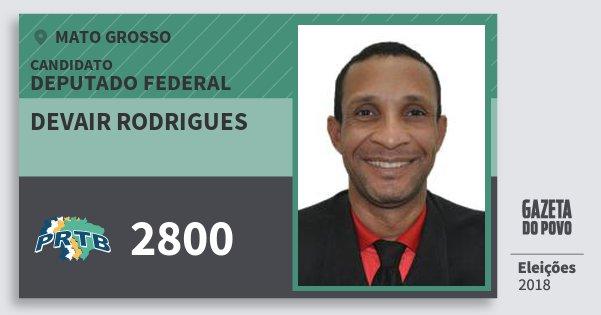 Santinho Devair Rodrigues 2800 (PRTB) Deputado Federal | Mato Grosso | Eleições 2018