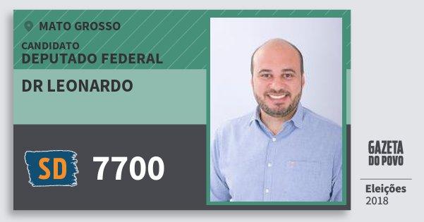 Santinho Dr Leonardo 7700 (SOLIDARIEDADE) Deputado Federal | Mato Grosso | Eleições 2018