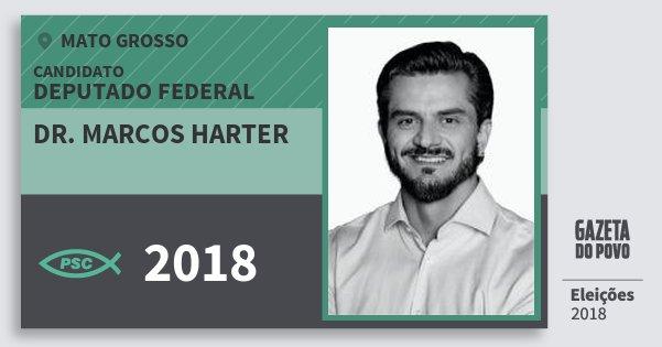 Santinho Dr. Marcos Harter 2018 (PSC) Deputado Federal | Mato Grosso | Eleições 2018