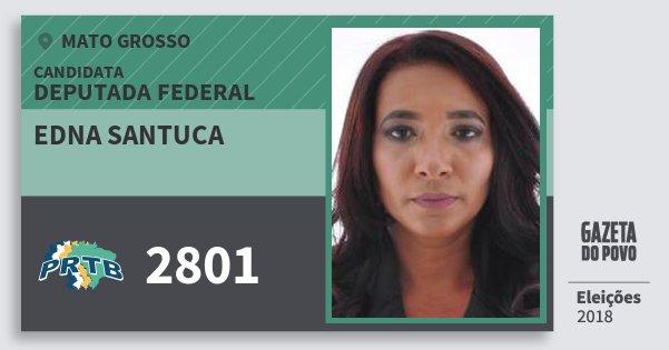 Santinho Edna Santuca 2801 (PRTB) Deputada Federal | Mato Grosso | Eleições 2018