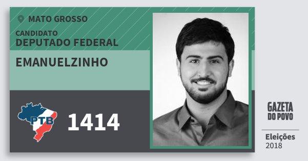 Santinho Emanuelzinho 1414 (PTB) Deputado Federal | Mato Grosso | Eleições 2018