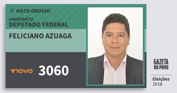 Santinho Feliciano Azuaga 3060 (NOVO) Deputado Federal | Mato Grosso | Eleições 2018