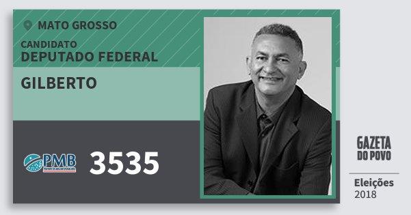 Santinho Gilberto 3535 (PMB) Deputado Federal | Mato Grosso | Eleições 2018