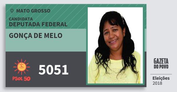 Santinho Gonça de Melo 5051 (PSOL) Deputada Federal | Mato Grosso | Eleições 2018