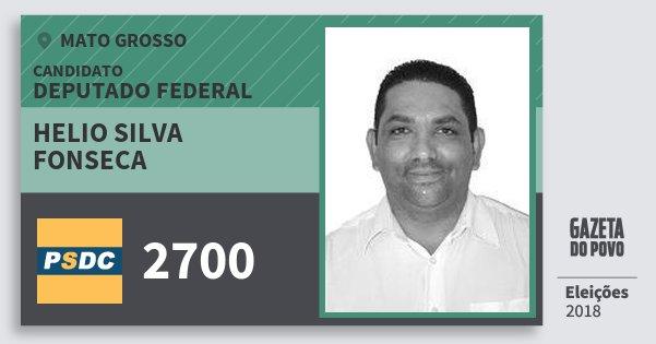 Santinho Helio Silva Fonseca 2700 (DC) Deputado Federal | Mato Grosso | Eleições 2018