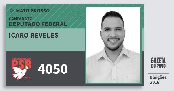 Santinho Icaro Reveles 4050 (PSB) Deputado Federal | Mato Grosso | Eleições 2018