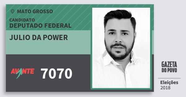 Santinho Julio da Power 7070 (AVANTE) Deputado Federal | Mato Grosso | Eleições 2018