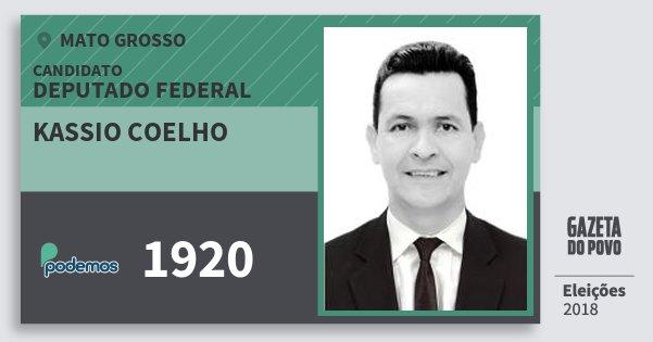 Santinho Kassio Coelho 1920 (PODE) Deputado Federal | Mato Grosso | Eleições 2018