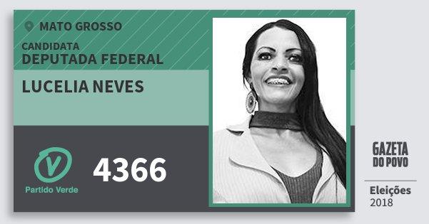 Santinho Lucelia Neves 4366 (PV) Deputada Federal | Mato Grosso | Eleições 2018
