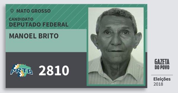 Santinho Manoel Brito 2810 (PRTB) Deputado Federal | Mato Grosso | Eleições 2018