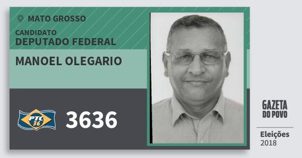 Santinho Manoel Olegario 3636 (PTC) Deputado Federal | Mato Grosso | Eleições 2018
