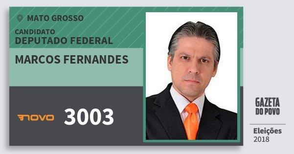 Santinho Marcos Fernandes 3003 (NOVO) Deputado Federal | Mato Grosso | Eleições 2018