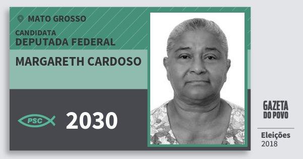 Santinho Margareth Cardoso 2030 (PSC) Deputada Federal | Mato Grosso | Eleições 2018