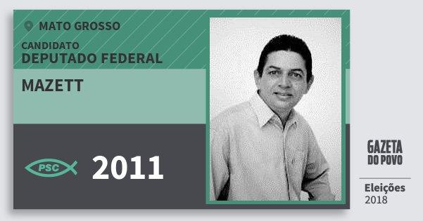 Santinho Mazett 2011 (PSC) Deputado Federal | Mato Grosso | Eleições 2018