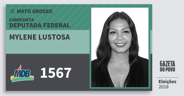 Santinho Mylene Lustosa 1567 (MDB) Deputada Federal | Mato Grosso | Eleições 2018
