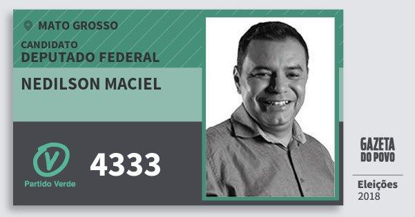Santinho Nedilson Maciel 4333 (PV) Deputado Federal | Mato Grosso | Eleições 2018