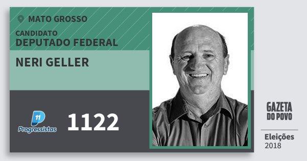 Santinho Neri Geller 1122 (PP) Deputado Federal | Mato Grosso | Eleições 2018