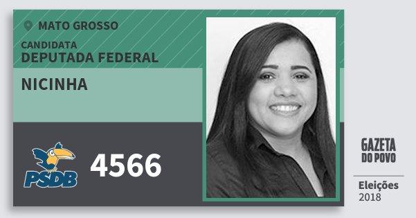 Santinho Nicinha 4566 (PSDB) Deputada Federal | Mato Grosso | Eleições 2018