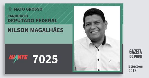 Santinho Nilson Magalhães 7025 (AVANTE) Deputado Federal | Mato Grosso | Eleições 2018