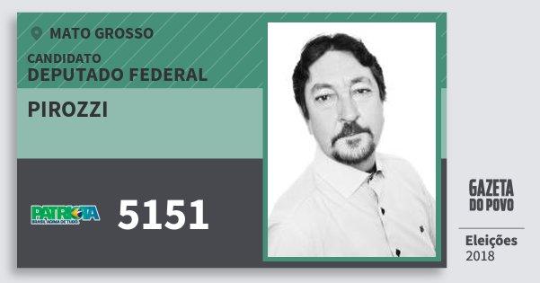 Santinho Pirozzi 5151 (PATRI) Deputado Federal   Mato Grosso   Eleições 2018