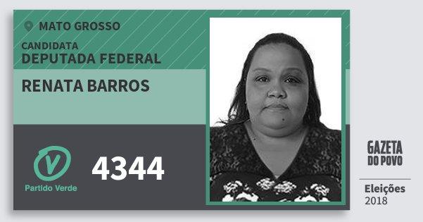 Santinho Renata Barros 4344 (PV) Deputada Federal   Mato Grosso   Eleições 2018