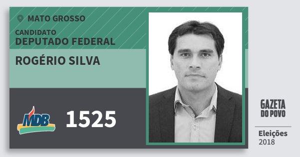 Santinho Rogério Silva 1525 (MDB) Deputado Federal | Mato Grosso | Eleições 2018