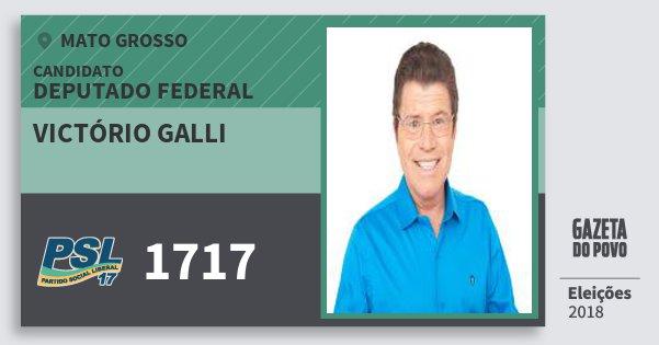 Santinho Victório Galli 1717 (PSL) Deputado Federal | Mato Grosso | Eleições 2018