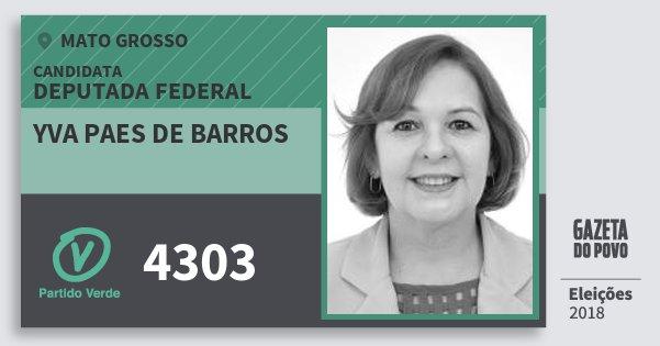 Santinho Yva Paes de Barros 4303 (PV) Deputada Federal   Mato Grosso   Eleições 2018