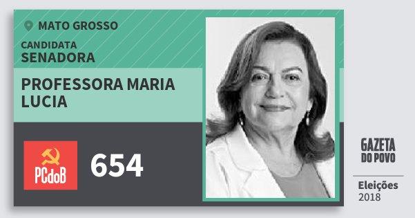 Santinho Professora Maria Lucia 654 (PC do B) Senadora | Mato Grosso | Eleições 2018