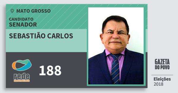 Santinho Sebastião Carlos 188 (REDE) Senador | Mato Grosso | Eleições 2018