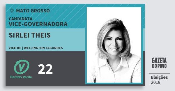 Santinho Sirlei Theis 22 (PV) Vice-Governadora | Mato Grosso | Eleições 2018
