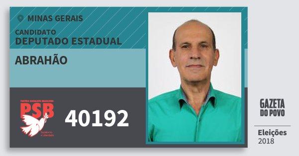 Santinho Abrahão 40192 (PSB) Deputado Estadual | Minas Gerais | Eleições 2018