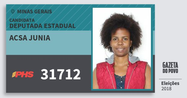 Santinho Acsa Junia 31712 (PHS) Deputada Estadual | Minas Gerais | Eleições 2018