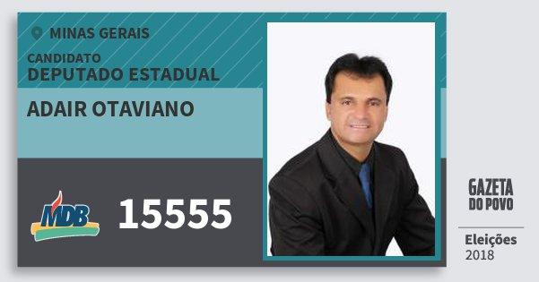 Santinho Adair Otaviano 15555 (MDB) Deputado Estadual | Minas Gerais | Eleições 2018