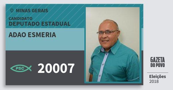 Santinho Adao Esmeria 20007 (PSC) Deputado Estadual | Minas Gerais | Eleições 2018