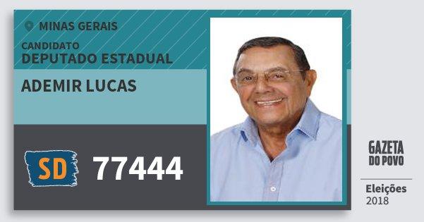 Santinho Ademir Lucas 77444 (SOLIDARIEDADE) Deputado Estadual | Minas Gerais | Eleições 2018