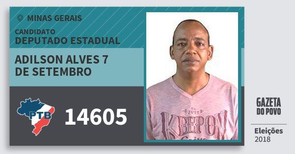 Santinho Adilson Alves 7 de Setembro 14605 (PTB) Deputado Estadual | Minas Gerais | Eleições 2018
