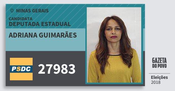 Santinho Adriana Guimarães 27983 (DC) Deputada Estadual | Minas Gerais | Eleições 2018